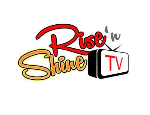 Rise 'N Shine TV